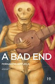 A BAD END by Fernando Royuela
