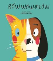 BOW-WOW-MEOW by Blanca  Lacasa