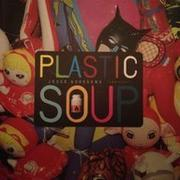 PLASTIC SOUP by Jesse Goossens