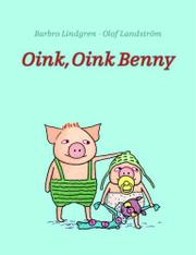 Book Cover for OINK, OINK BENNY