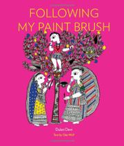 FOLLOWING MY PAINT BRUSH by Dulari Devi