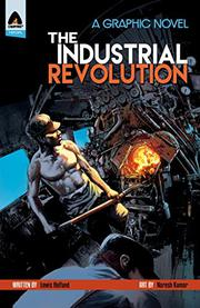 THE INDUSTRIAL REVOLUTION by Lewis Helfand