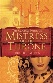 MISTRESS OF THE THRONE by Ruchir Gupta