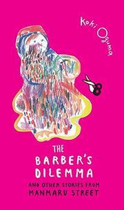 THE BARBER'S DILEMMA by Koki Oguma