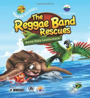 THE REGGAE BAND RESCUES MAMA EDDA LEATHERBACK by Jana Bent