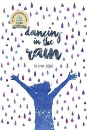 DANCING IN THE RAIN by Lynn Joseph