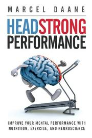 HEADSTRONG PERFORMANCE by Marcel Daane
