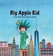 BIG APPLE KID by Kavita Rajput