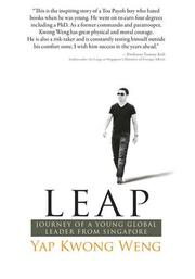 Leap: Journey of a Young Global Leader from Singapore by Yap Kwong Weng