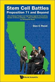 Stem Cell Battles: Proposition 71 and Beyond: by Don Reed