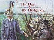 THE HARE & THE HEDGEHOG by The Brothers Grimm