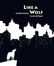 LIKE A WOLF by Géraldine Elschner