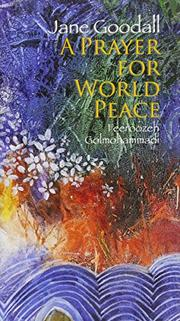 A PRAYER FOR WORLD PEACE by Jane Goodall