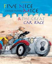 FIVE NICE MICE & THE GREAT CAR RACE by Chisato Tashiro