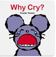 WHY CRY? by Yusuke Yonezu