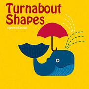 TURNABOUT SHAPES by Agnese Baruzzi