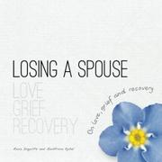 LOSING A SPOUSE by Anna Ingolfs