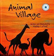 ANIMAL VILLAGE by Nelda LaTeef