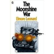THE MOONSHINE WAR by Elmore Leonard