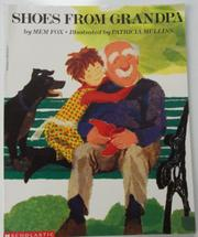 SHOES FROM GRANDPA by Mem Fox