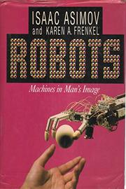 ROBOTS by Isaac Asimov