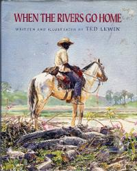 WHEN THE RIVERS GO HOME