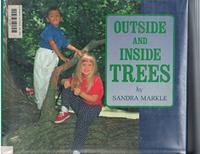 OUTSIDE AND INSIDE TREES