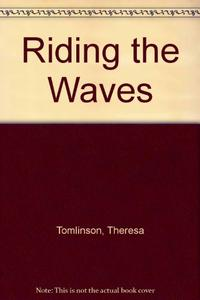 RIDING THE WAVES