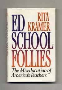 ED SCHOOLS FOLLIES