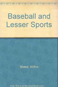 BASEBALL AND LESSER SPORTS