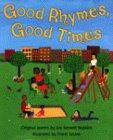 GOOD RHYMES, GOOD TIMES
