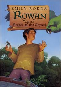 ROWAN AND THE KEEPER OF THE CRYSTAL