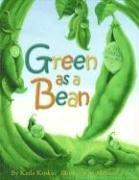 GREEN AS A BEAN