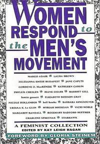 WOMEN RESPOND TO THE MEN'S MOVEMENT