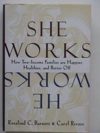 SHE WORKS/HE WORKS