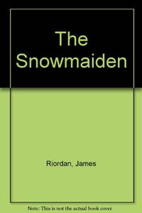 THE SNOWMAIDEN