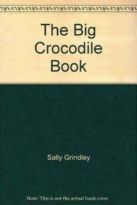 THE BIG CROCODILE BOOK
