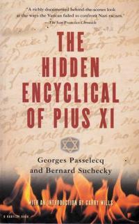 THE HIDDEN ENCYCLICAL OF PIUS XI