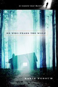 HE WHO FEARS THE WOLF