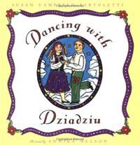 DANCING WITH DZIADZIU