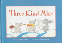THREE KIND MICE