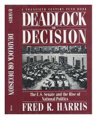 DEADLOCK OR DECISION