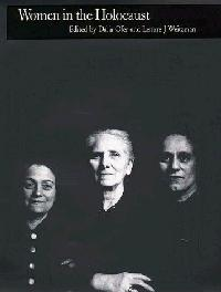 WOMEN IN THE HOLOCAUST