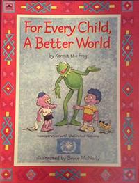 FOR EVERY CHILD, A BETTER WORLD