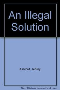 AN ILLEGAL SOLUTION
