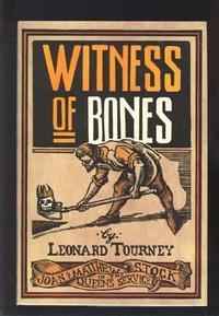 WITNESS OF BONES