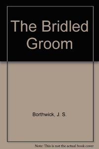 THE BRIDLED GROOM