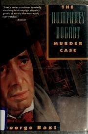 THE HUMPHREY BOGART MURDER CASE