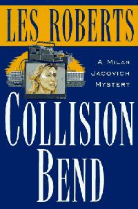 COLLISION BEND