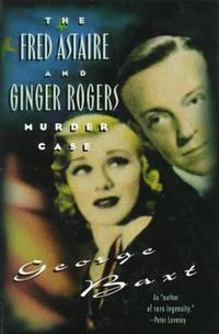 THE FRED ASTAIRE AND GINGER ROGERS MURDER CASE